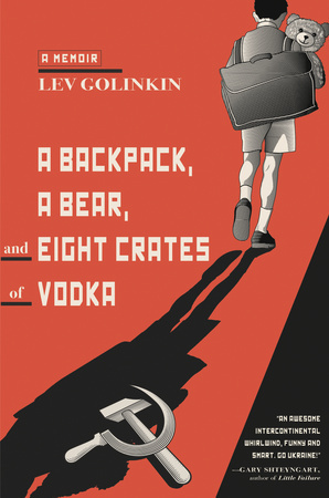 A Backpack, a Bear, and Eight Crates of Vodka book cover